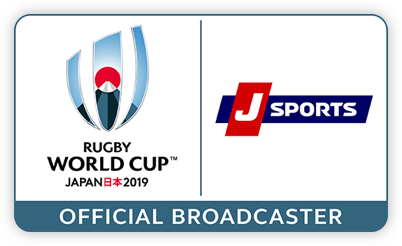 RUGBY WORLD CUP? JAPAN 2019 J SPORTS OFFICIAL BROADCASTER